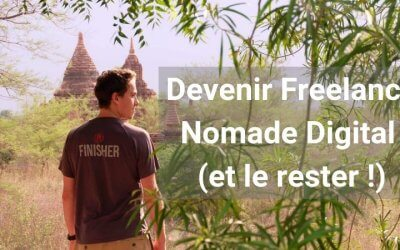Devenir Freelance Nomade Digital : Guide Complet 2019