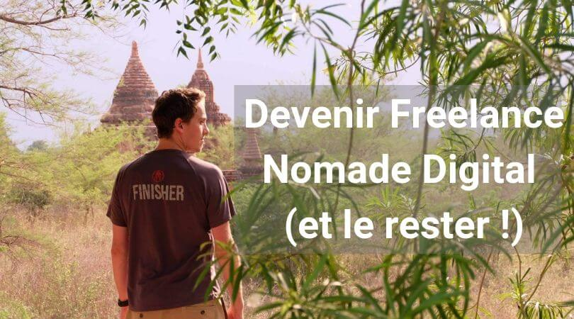 Devenir Freelance Nomade Digital : Guide Complet 2019