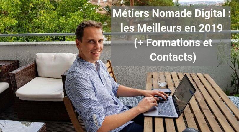 Métiers Nomade Digital : les Meilleurs en 2019 (+ Formations et Contacts)