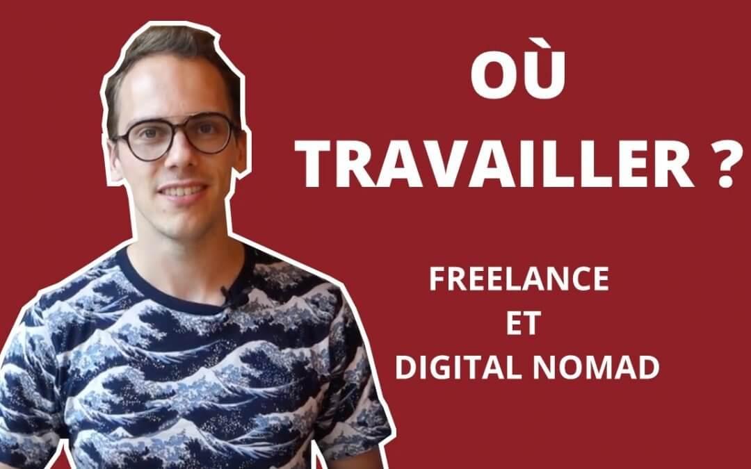 Où travailler comme Digital Nomad et Freelance ? (Café, coworking, airbnb)