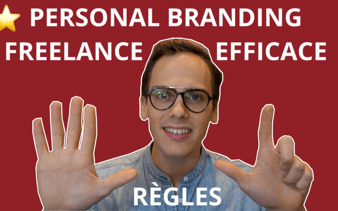 ⭐️ 7 règles pour un PERSONAL BRANDING de Freelance efficace