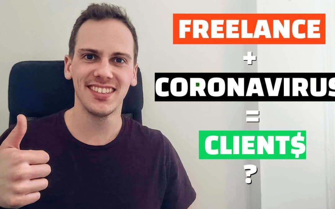 FREELANCE ET CORONAVIRUS : COMMENT TROUVER DES CLIENTS  (et les convaincre)