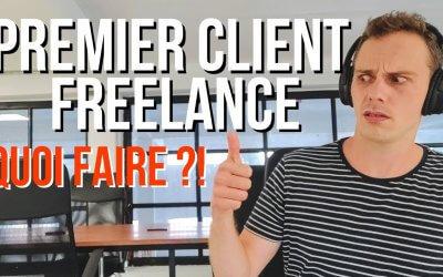 PREMIER CLIENT FREELANCE : QUOI FAIRE ? 😱 [Contrat, Facture, Statut Administratif et outils]